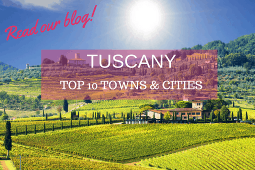 Tuscany's Top Ten Towns and Cities